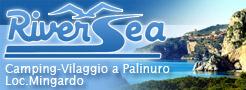 RiverSea Camping a Palinuro - Località Mingardo - sul mare